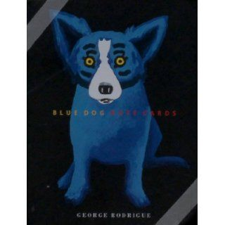 Blue Dog   Note Cards George Rodrigue 9781584790136 Books