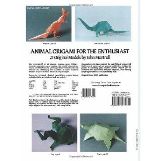 Animal Origami for the Enthusiast: Step by Step Instructions in Over 900 Diagrams/25 Original Models (Dover Origami Papercraft): John Montroll: 9780486247922: Books