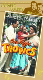 Abbott & Costello: One Night in Tropics [VHS]: Allan Jones, Nancy Kelly, Robert Cummings, Bud Abbott, Lou Costello, Mary Boland, William Frawley, Peggy Moran, Leo Carrillo, Don Alvarado, Nina Orla, Richard Carle, A. Edward Sutherland, Leonard Spigelgas
