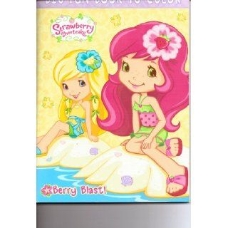 Strawberry Shortcake Big Fun Book to Color ~ Berry Blast American Greetings Books