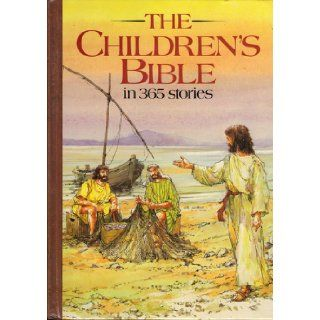 The Children's Bible in 365 Stories [CHILDRENS BIBLE IN 365 STO] Mary(Author) ; Haysom, John(Illustrator); Batchelor, Mary(Introduction by) Batchelor Books