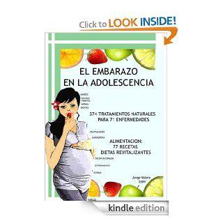 El Embarazo en la Adolescencia: 374 tratamientos naturales para 71 enfermedades; Alimentacion: 71 recetas revitalizantes (Para no Engordar) (Spanish Edition) eBook: Jorge Valera: Kindle Store