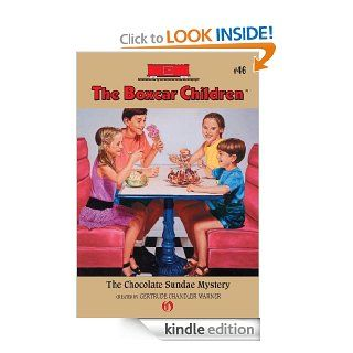 The Chocolate Sundae Mystery (The Boxcar Children Mysteries, 46) eBook: GERTRUDE CHANDLER WARNER, Charles Tang: Kindle Store