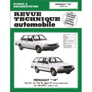 Rta 384.4 Renault 18 Tl Gtl et Serie 2 (1978/1986) (French Edition): Etai: 9782726838440: Books