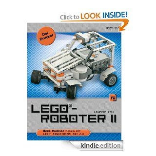 LEGO� Roboter II   Der Drucker: Neue Modelle bauen mit LEGO� MINDSTORMS� NXT 2.0 (German Edition) eBook: Laurens Valk, Volkmar Gronau: Kindle Store