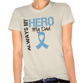 Prostate Cancer Always My Hero My Dad Shirt