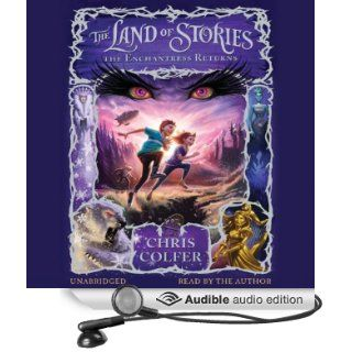The Land of Stories: The Enchantress Returns (Audible Audio Edition): Chris Colfer: Books