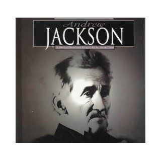 Andrew Jackson (Read and Discover Photo Illustrated Biographies): Steve Potts: 9781560654551: Books