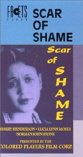 Scar of Shame (Silent) [VHS]: Harry Henderson, Norman Johnstone, Ann Kennedy, Lucia Lynn Moses, William E. Pettus, Lawrence Chenault, Pearl McCormack, Charles Gilpin, Shingzie Howard, Al Liguori, Frank Peregini, David Starkman: Movies & TV