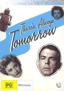 There's Always Tomorrow [Region 4]: Fred MacMurray, Barbara Stanwyck, Joan Bennett, William Reynolds, Pat Crowley, Gigi Perreau, Jane Darwell, Race Gentry, Myrna Hansen, Judy Nugent, Douglas Sirk: Movies & TV