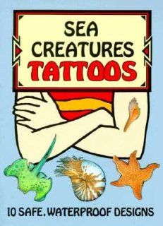 Sea Creatures Tattoos [TATTOO SEA CREATURES  OS]: Books