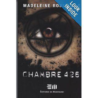 Chambre 426: 9782890749498: Books
