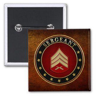 [500] Sergeant (Sgt) Rank Insignia Pinback Button