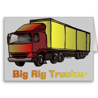 Big Rig Truck Greeting Cards